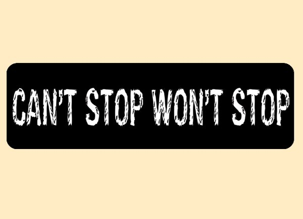 """PC387 Starshine Arts """"Can't Stop Won't Stop"""" Bumper"""