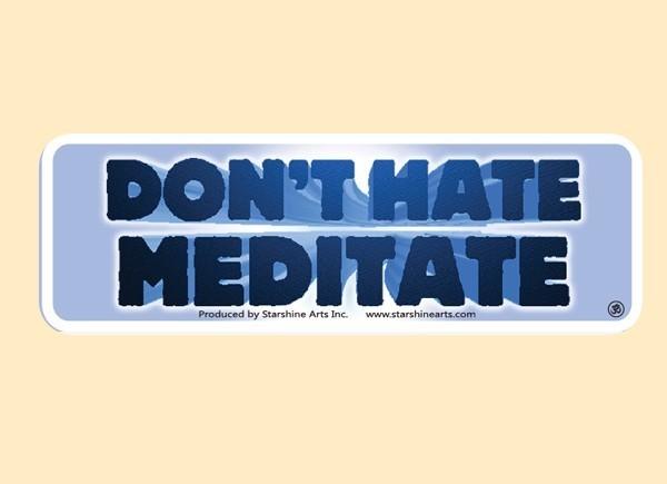 """JR532 Starshine Arts """"Don't Hate Meditate"""" Mini Bumper Sticker"""