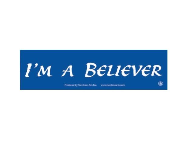 "JR340 Starshine Arts ""I'm A Believer"" Mini Bumper Sticker"