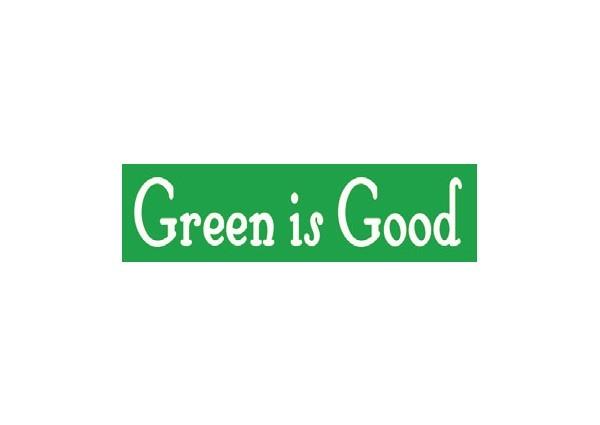 """JR62 Root Concepts """"Green is Good"""" Mini Bumper Sticker"""