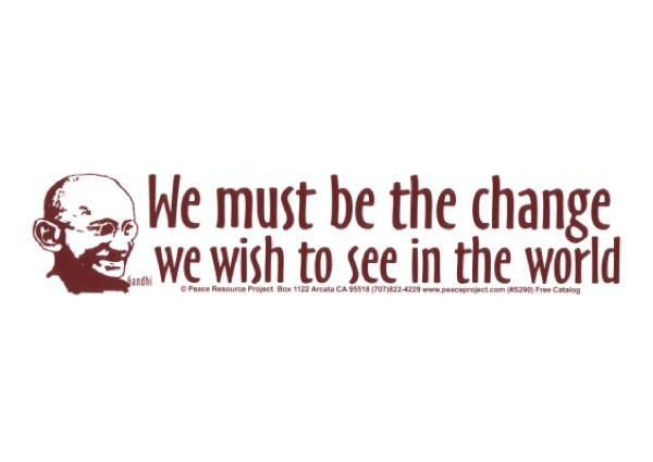 "PC27 Peace Resource Project ""We must be the change"" Bumper Sticker"