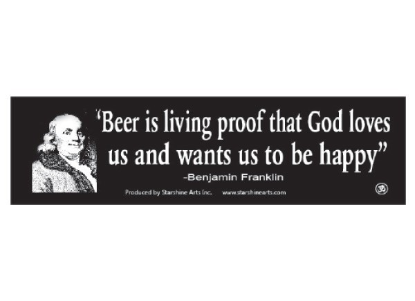 "PC273 Starshine Arts ""Beer is living proof"" Bumper Sticker"