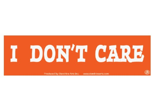 """PC276 Starshine Arts """"I Don't Care"""" Bumper Sticker"""