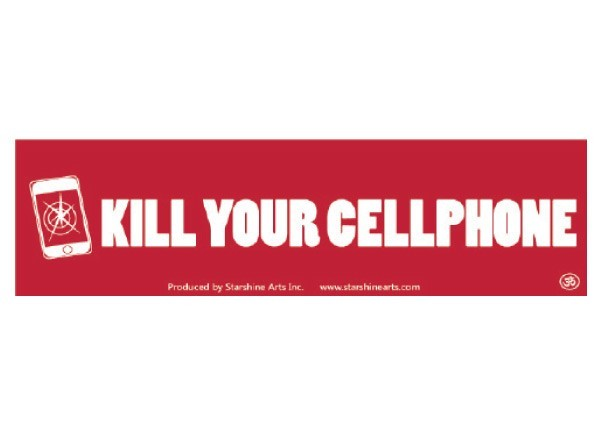 "PC290 Starshine Arts ""Kill your cellphone"" Bumper Sticker"